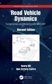 Road Vehicle Dynamics: Fundamentals and Modeling with MATLAB®