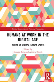Humans at Work in the Digital Age: Forms of Digital Textual Labor