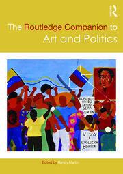 The Routledge Companion to Art and Politics