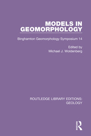 Models in Geomorphology: Binghamton Geomorphology Symposium 14