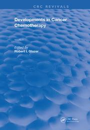 Developments In Cancer Chemotherapy: Vol. 2