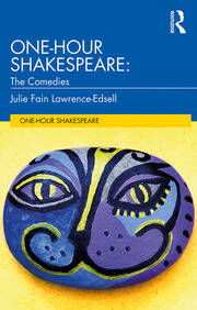 One-Hour Shakespeare: The Comedies