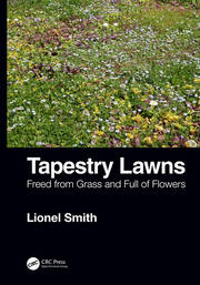 Tapestry Lawns: Freed from Grass and Full of Flowers