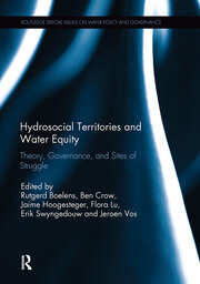Hydrosocial Territories and Water Equity: Theory, Governance, and Sites of Struggle