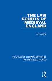 The Law Courts of Medieval England