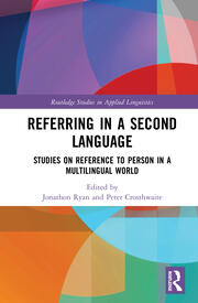 Referring in a Second Language: Studies on Reference to Person in a Multilingual World