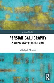 Persian Calligraphy: A Corpus Study of Letterforms