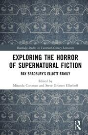 Exploring the Horror of Supernatural Fiction: Ray Bradbury's Elliott Family
