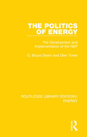 The Politics of Energy: The Development and Implementation of the NEP