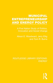 Municipal Entrepreneurship and Energy Policy: A Five Nation Study of Politics, Innovation and Social Change