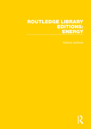 Routledge Library Editions: Energy