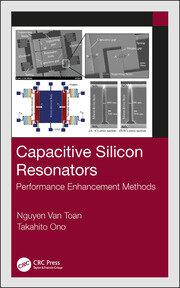 Capacitive Silicon Resonators: Performance Enhancement Methods