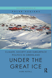 Climate, Society and Subsurface Politics in Greenland: Under the Great Ice