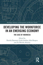 Developing the Workforce in an Emerging Economy: The Case of Indonesia