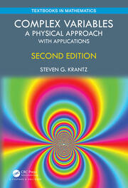 Complex Variables: A Physical Approach with Applications