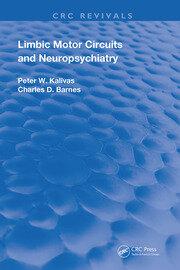 Limbic Motor Circuits and Neuropsychiatry