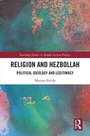 Religion and Hezbollah: Political Ideology and Legitimacy