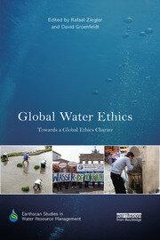 Global Water Ethics: Towards a global ethics charter