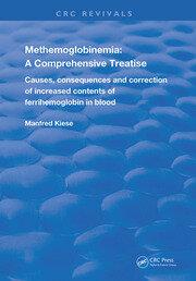 Methemoglobinemia: A Comprehensive Treatise
