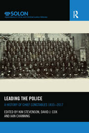 Leading the Police: A History of Chief Constables 1835–2017
