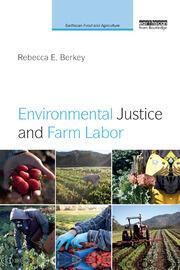 Environmental Justice and Farm Labor
