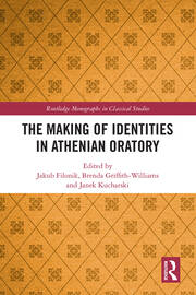The Making of Identities in Athenian Oratory