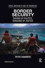 Border Security: Shores of Politics, Horizons of Justice