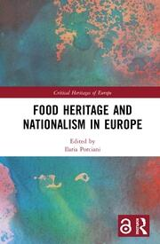 Food Heritage and Nationalism in Europe