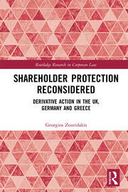 Shareholder Protection Reconsidered: Derivative Action in the UK, Germany and Greece