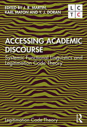 Accessing Academic Discourse: Systemic Functional Linguistics and Legitimation Code Theory