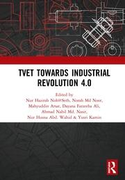 TVET Towards Industrial Revolution 4.0: Proceedings of the Technical and Vocational Education and Training International Conference (TVETIC 2018), November 26-27, 2018, Johor Bahru, Malaysia