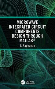 Microwave Integrated Circuit Components Design through MATLAB®