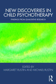 New Discoveries in Child Psychotherapy: Findings from Qualitative Research
