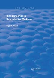 Bioengineering in Reproductive Medicine