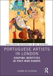 Portuguese Artists in London: Shaping Identities in Post-War Europe