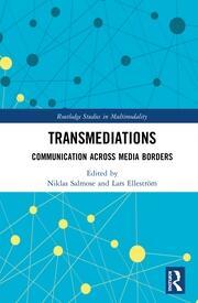 Transmediations: Communication Across Media Borders