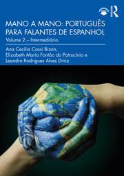 Mano a Mano: Português para falantes de espanhol: Volume 2 – Intermediário