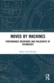 Moved by Machines: Performance Metaphors and Philosophy of Technology