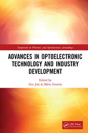 Advances in Optoelectronic Technology and Industry Development: Proceedings of the 12th International Symposium on Photonics and Optoelectronics (SOPO 2019), August 17-19, 2019, Xi'an, China
