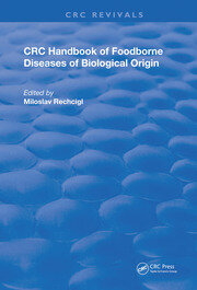 CRC Handbook of Foodborne Diseases of Biological Origin