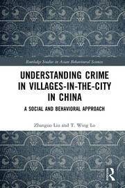 Understanding Crime in Villages-in-the-City in China: A Social and Behavioural Approach