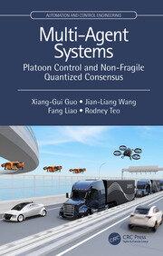 Multi-Agent Systems: Platoon Control and Non-Fragile Quantized Consensus