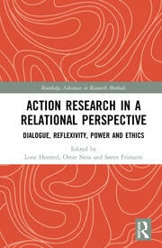 Action Research in a Relational Perspective: Dialogue, Reflexivity, Power and Ethics