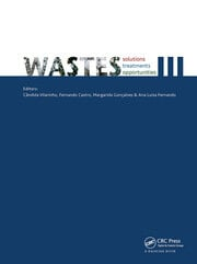 Wastes: Solutions, Treatments and Opportunities III: Selected Papers from the 5th International Conference Wastes 2019, September 4-6, 2019, Lisbon, Portugal