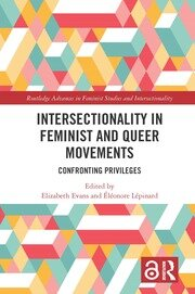 Intersectionality in Feminist and Queer Movements: Confronting Privileges