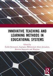 Innovative Teaching and Learning Methods in Educational Systems: Proceedings of the International Conference on Teacher Education and Professional Development (INCOTEPD 2018), October 28, 2018, Yogyakarta, Indonesia