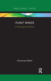 Plant Minds: A Philosophical Defense