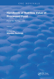 Handbook of Nutritive Value of Processed Food: Volume 1: Food for Human Use
