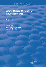 Safety Design Criteria for Industrial Plants: Volume 2