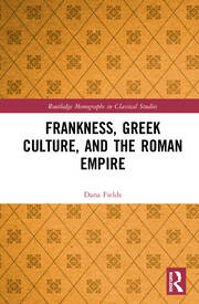 Frankness, Greek Culture, and the Roman Empire